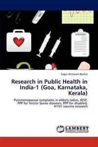 Research in Public Health in India-1 (Goa, Karnataka, Kerala)