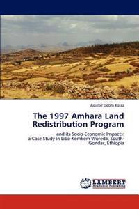 The 1997 Amhara Land Redistribution Program
