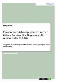Jesus Wendet Sich Ausgegrenzten Zu. Der Zollner Zachaus