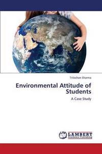 Environmental Attitude of Students