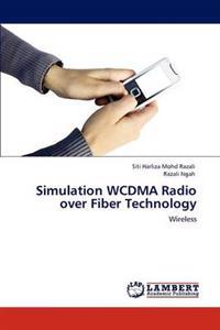 Simulation Wcdma Radio Over Fiber Technology