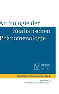 Anthologie Der Realistischen Phanomenologie