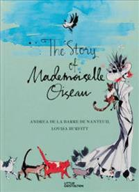 The Story of Mademoiselle Oiseau
