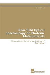 Near-Field Optical Spectroscopy on Photonic Metamaterials