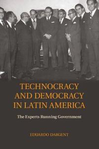 Technocracy and Democracy in Latin America