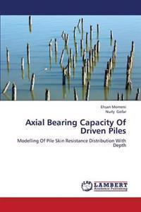 Axial Bearing Capacity of Driven Piles