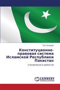 Konstitutsionno-Pravovaya Sistema Islamskoy Respubliki Pakistan