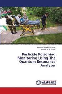 Pesticide Poisoning Monitoring Using the Quantum Resonance Analyzer