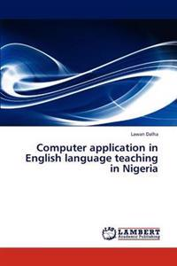 Computer Application in English Language Teaching in Nigeria