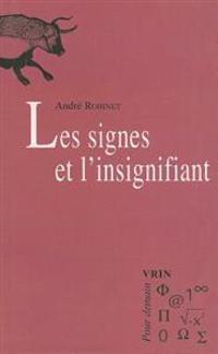 Les Signes Et L'Insignifiant