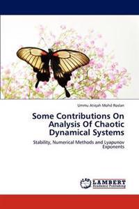 Some Contributions on Analysis of Chaotic Dynamical Systems