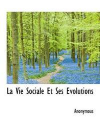 La Vie Sociale Et Ses Volutions