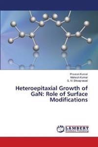 Heteroepitaxial Growth of Gan
