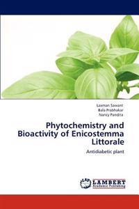 Phytochemistry and Bioactivity of Enicostemma Littorale