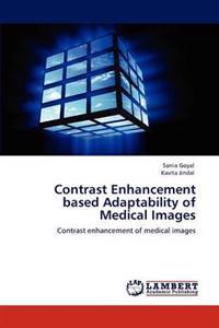 Contrast Enhancement Based Adaptability of Medical Images