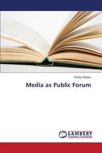 Media as Public Forum