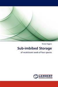Sub-Imbibed Storage