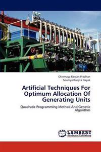 Artificial Techniques for Optimum Allocation of Generating Units