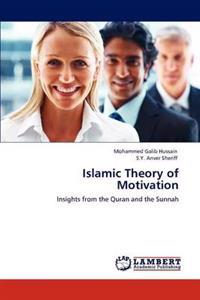 Islamic Theory of Motivation