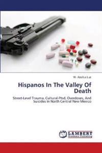 Hispanos in the Valley of Death