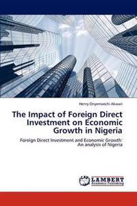The Impact of Foreign Direct Investment on Economic Growth in Nigeria