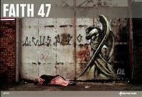 Faith 47