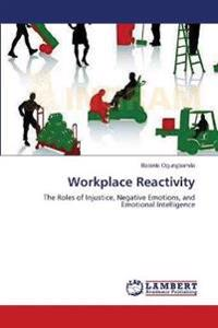 Workplace Reactivity