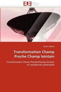 Transformation Champ Proche Champ Lointain