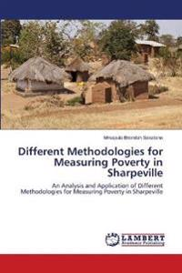 Different Methodologies for Measuring Poverty in Sharpeville