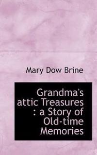 Grandma's Attic Treasures