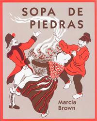 Sopa de Piedras (Stone Soup) (1 Paperback/1 CD) [With Paperback Book]