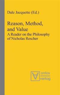 Reason, Method, and Value