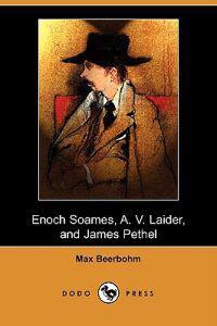 Enoch Soames, A. V. Laider, and James Pethel (Dodo Press)