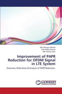 Improvement of Papr Reduction for Ofdm Signal in Lte System