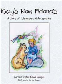 Kay's New Friends