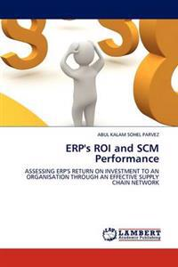 Erp's Roi and Scm Performance