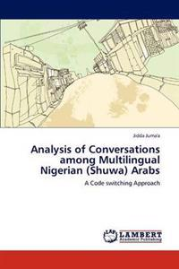 Analysis of Conversations Among Multilingual Nigerian (Shuwa) Arabs