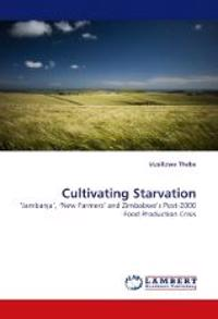 Cultivating Starvation
