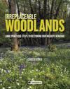 Irreplaceable Woodlands