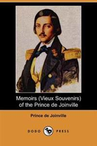 Memoirs, Vieux Souvenirs, of the Prince De Joinville