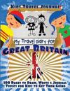 Kids Travel Journal: My Travel Diary for Great Britain