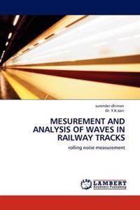 Mesurement and Analysis of Waves in Railway Tracks