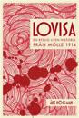 Lovisa - En ryslig liten historia från Mölle 1914