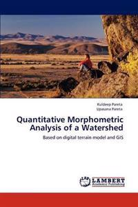 Quantitative Morphometric Analysis of a Watershed