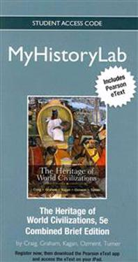 New Myhistorylab with Pearson Etext -- Standalone Access Card-- For the Heritage of World Civilizations Brief Edition