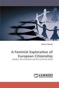 A Feminist Exploration of European Citizenship