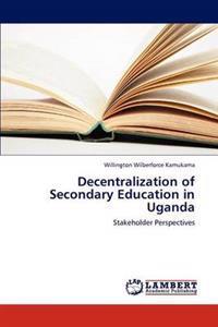 Decentralization of Secondary Education in Uganda