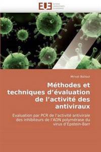 M�thodes Et Techniques d'�valuation de l'Activit� Des Antiviraux