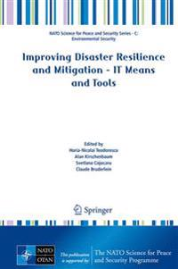 Improving Disaster Resilience and Mitigation