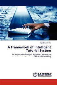 A Framework of Intelligent Tutorial System